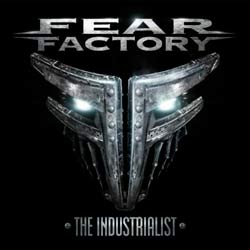 Превью Fear Factory The Industrialist